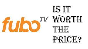 Is FuboTV Worth Buying