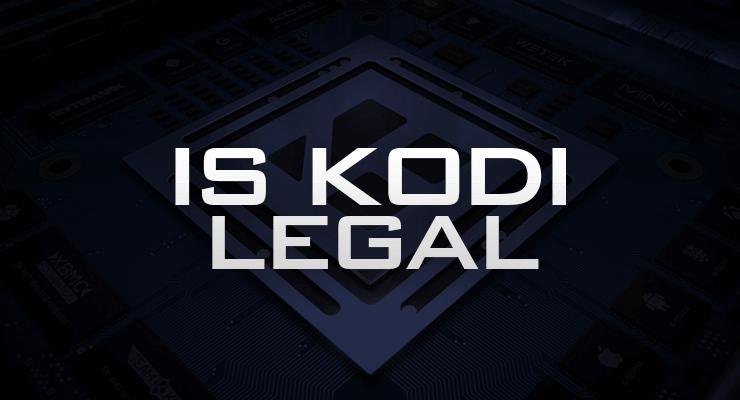 Is Kodi Legal?