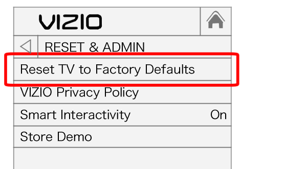 Select Reset TV to factory defaults option