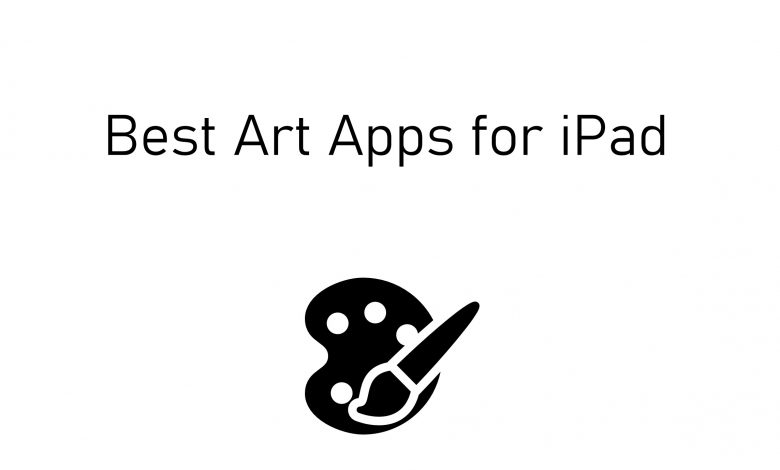 Best Art apps for iPad