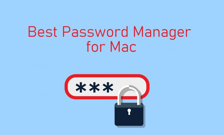 Best Password Manager for Mac