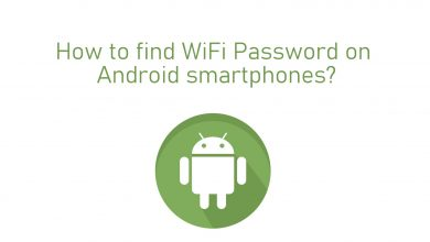 How to find WiFi Password on Android smartphones