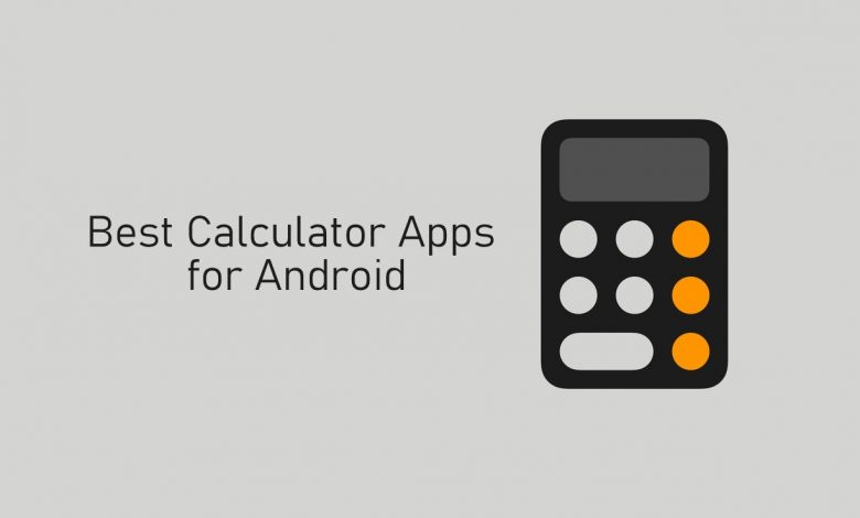 Best Calculator apps for Android