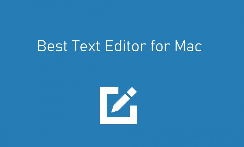 Best Text Editor for Mac