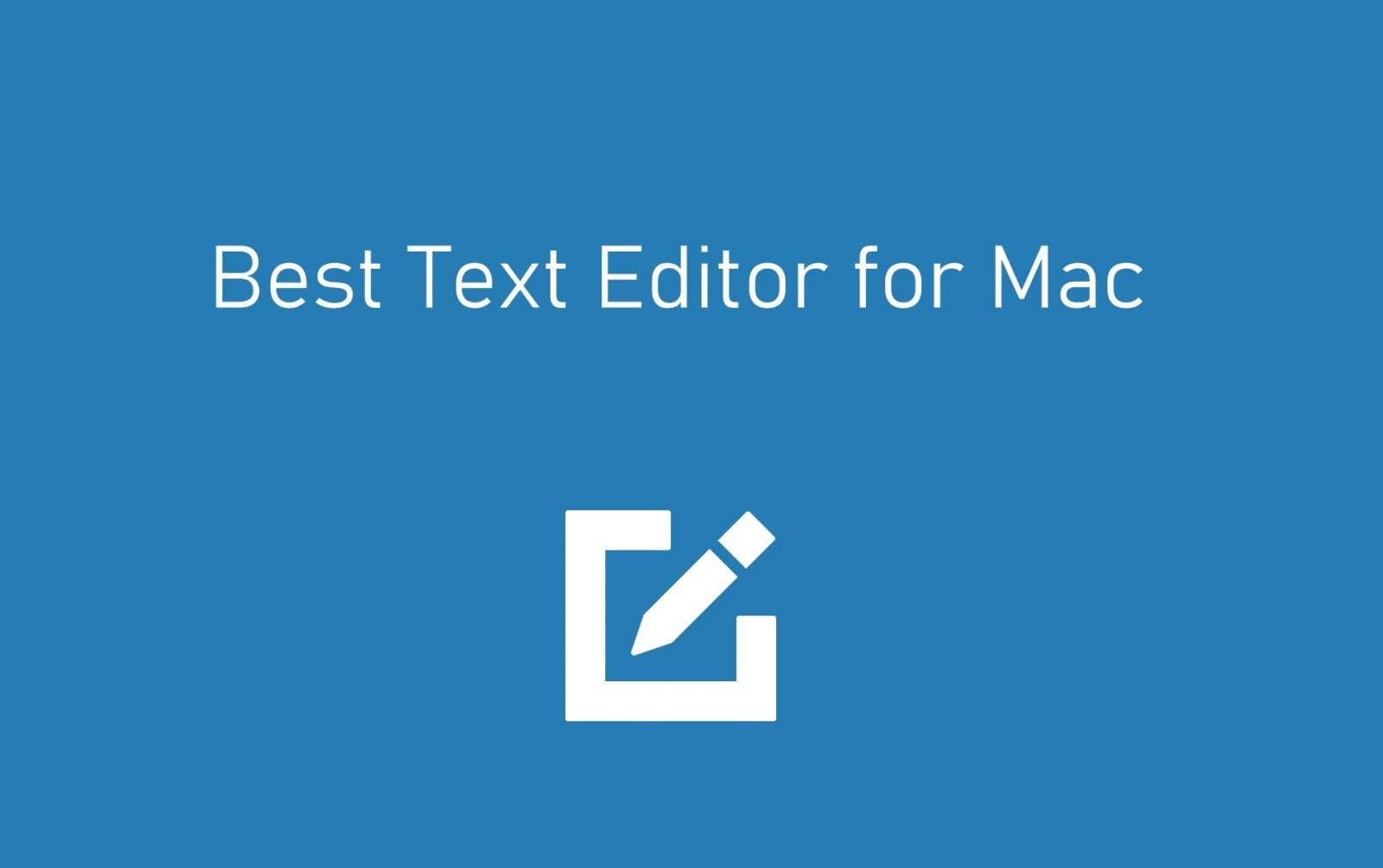 Good Text Editor For Mac