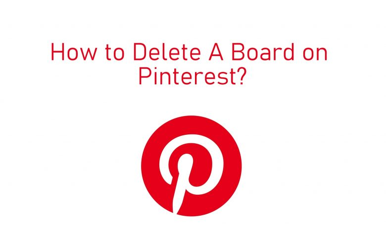 How to Delete A Board on Pinterest