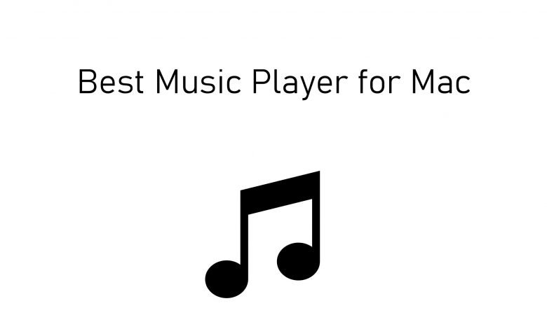 Best Music Player for Mac