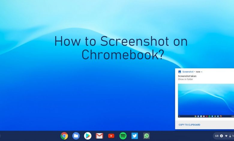 How to Screenshot on Chromebook