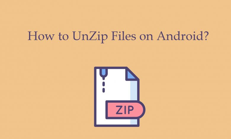 How to Unzip Files on Android