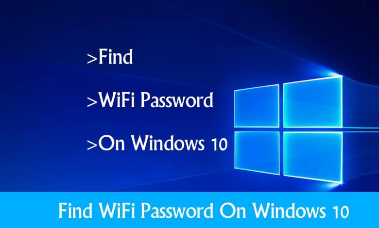View Wi-Fi Password on Windows 10