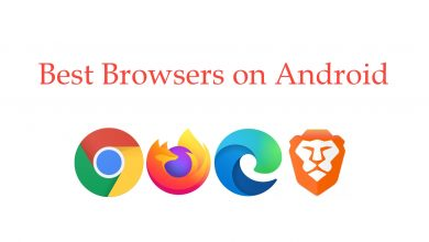 Best Browsers on Android