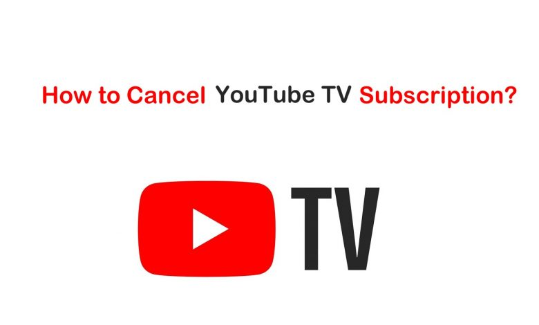 Cancel YouTube TV Subscription