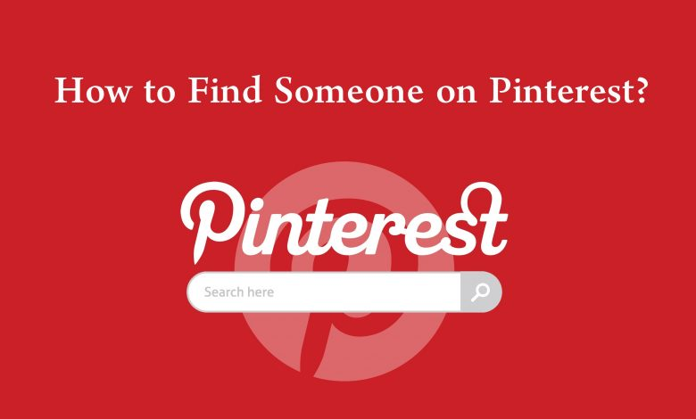 How to Find Someone on Pinterest