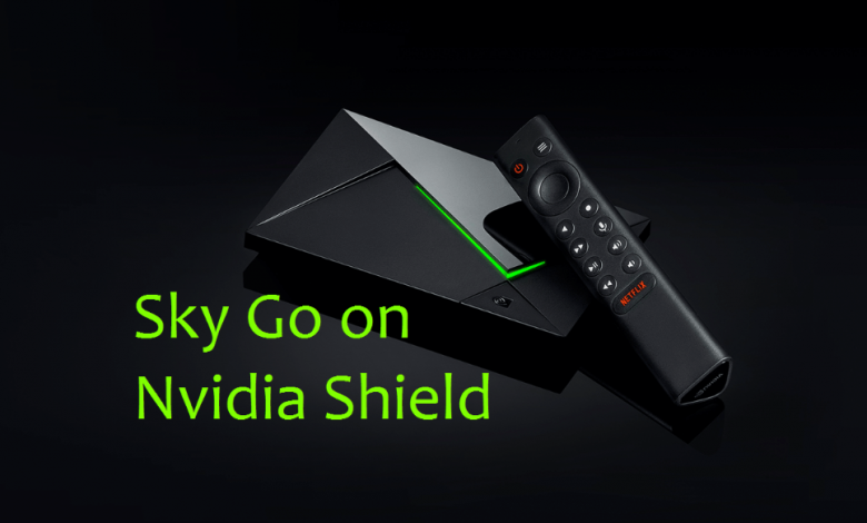Sky Go on Nvidia Shield