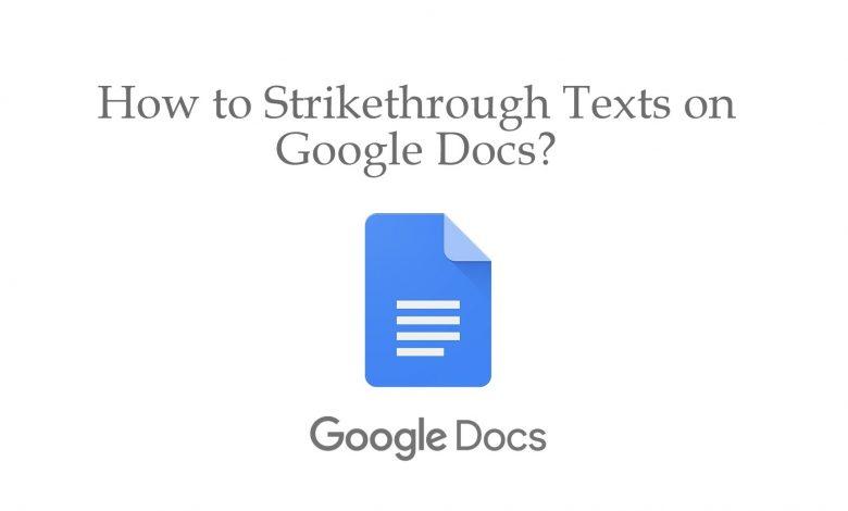 Strikethrough texts on Google docs