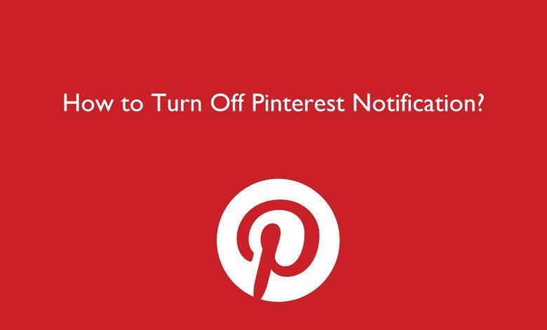 Turn Off Pinterest Notifications