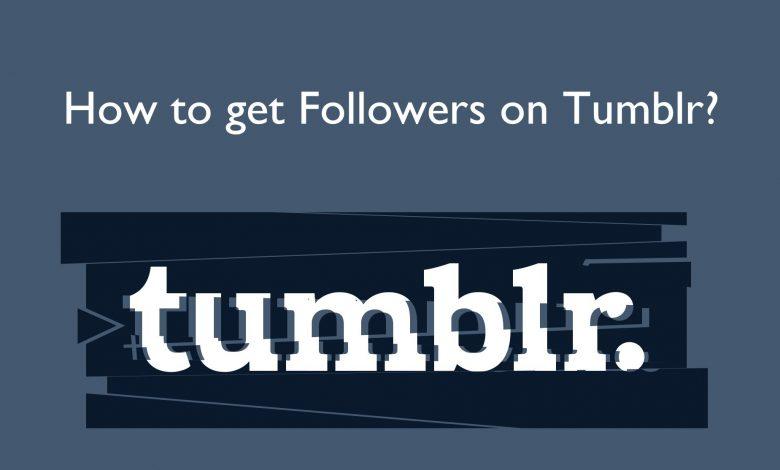 Get followers on Tumblr
