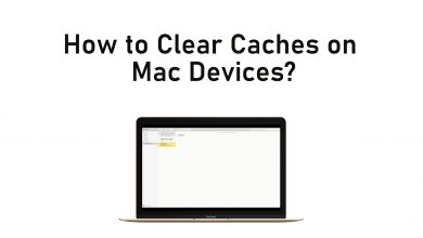How to Clear Caches on Mac Devices