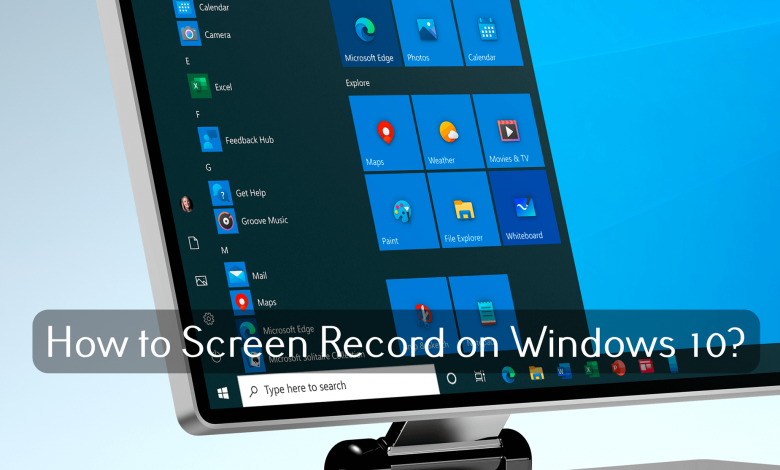 Screen Record on Windows 10 (1)