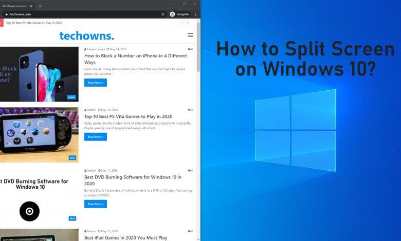 how to Split Screen on Windows 10