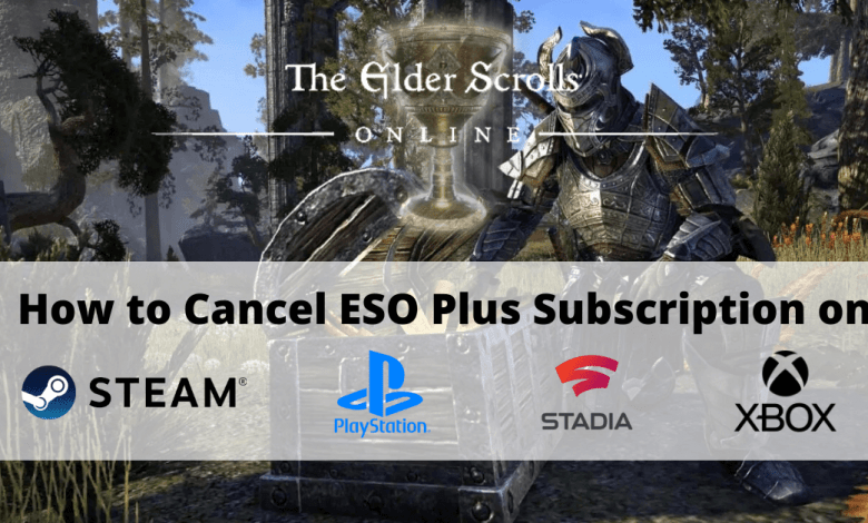 How To Cancel Eso Plus Subscription
