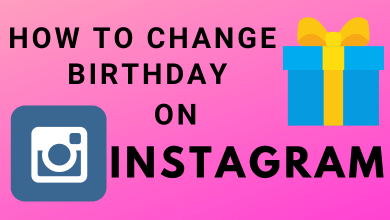 How to Change Birthday on Instagram