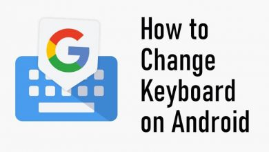 How to Change Keyboard on Android