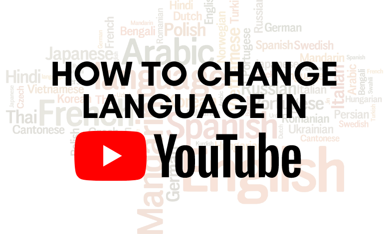 How To Change Language In YouTube