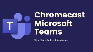 Chromecast Microsoft Teams