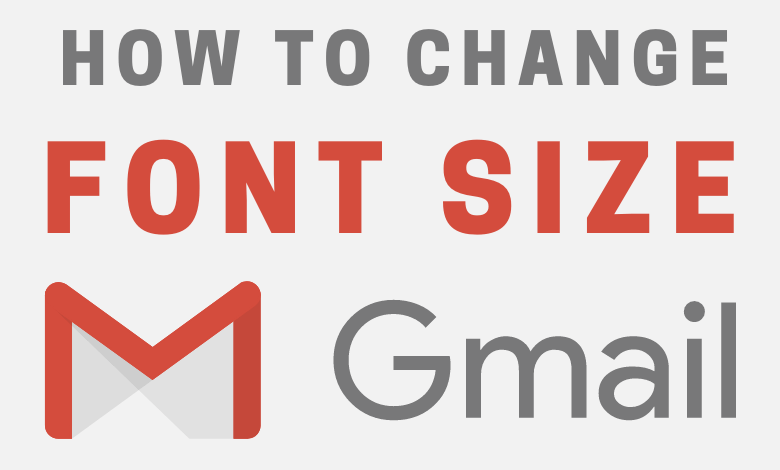 How to Change Font Size on Gmail