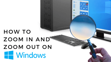 How to Zoom In and Out on Windows
