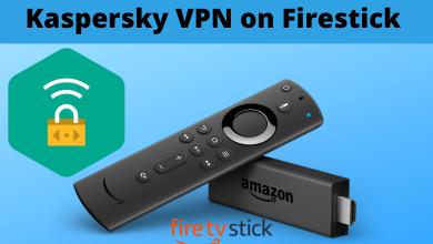 Kaspersky VPN on Firestick