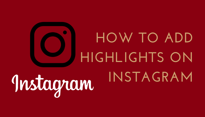 Add Highlights on Instagram