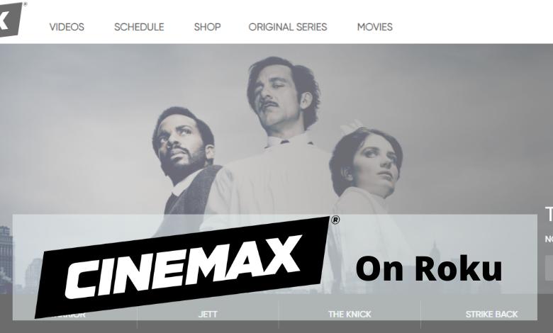 Cinemax on Roku