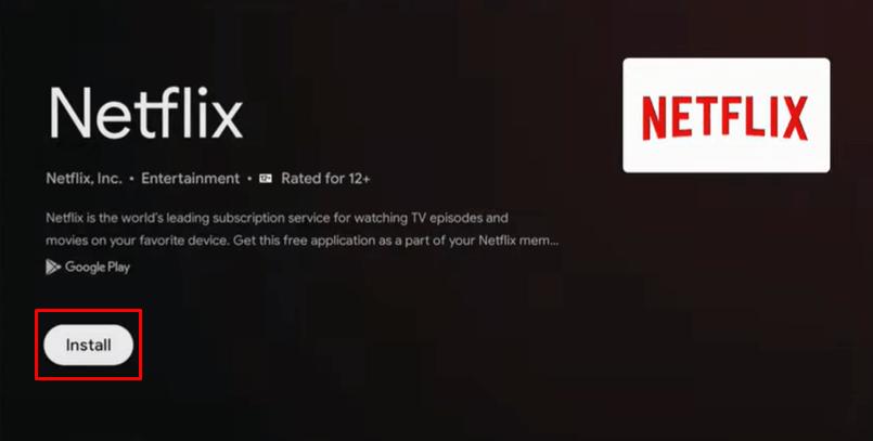Install Netflix on Google TV