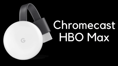 Chromecast HBO Max