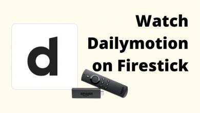 Dailymotion on Firestick