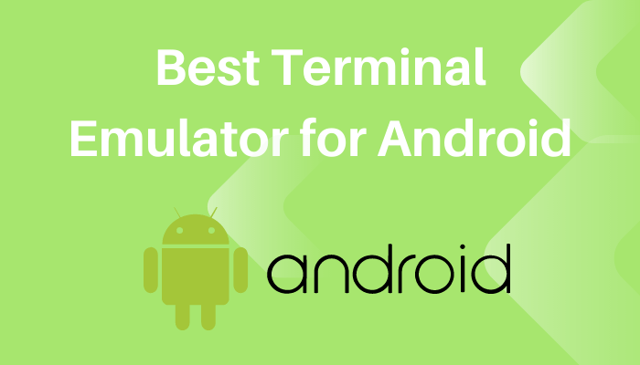 Best Terminal Emulator for Android