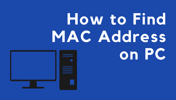 How to Find MAC Address on PC