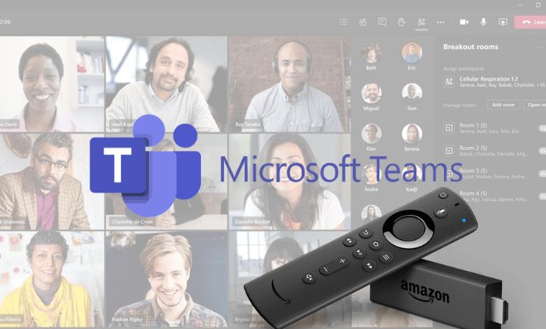 Microsoft Teams on Firestick