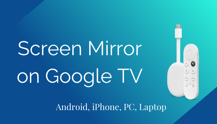 Screen Mirror on Google TV