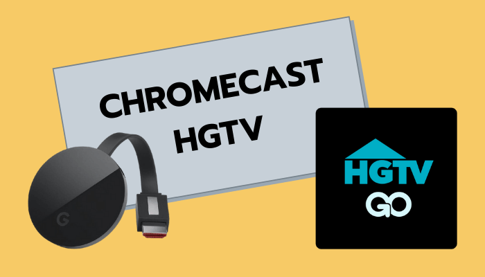 Chromecast HGTV