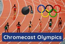 Chromecast Olympics