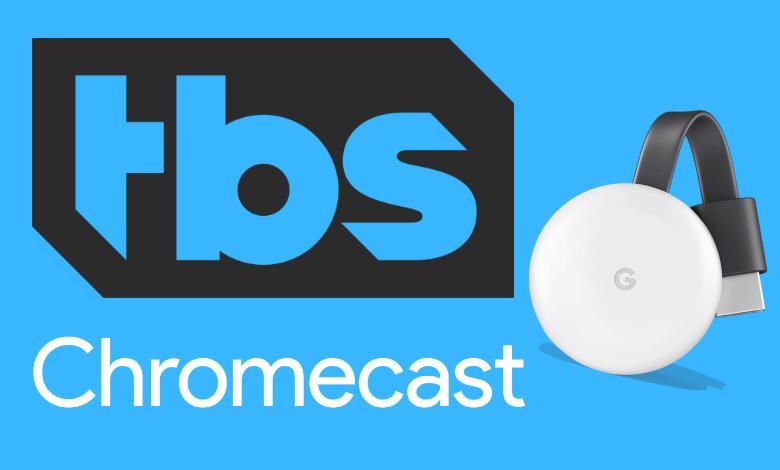Chromecast TBS