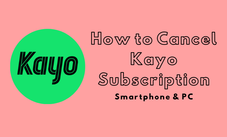 How to Cancel Kayo Subscription
