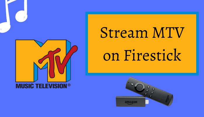 MTV on Firestick