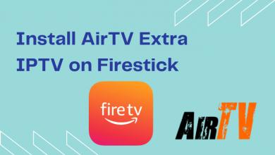 AirTV Extra IPTV on Firestick