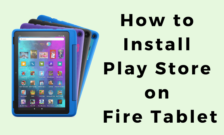 Google Play Store on Fire Tablet