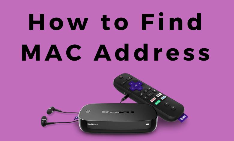 How to Find MAC Address on Roku