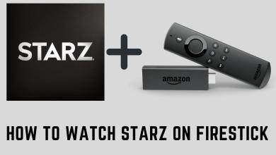 Starz on Firestick